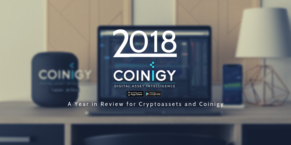 2018: A Year in Review for Cryptoassets and Coinigy