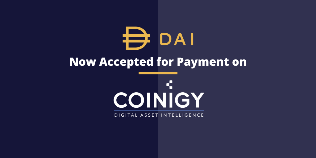 DAI Now Accepted for Payment on Coinigy
